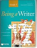 Being a Writer, Teacher's Manual, Volume 1, Grade 5