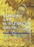 img - for Women and Substance Abuse: Gender Transparency book / textbook / text book
