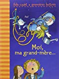 Moi, ma grand-mère...