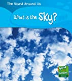 What's in the Sky (Read and Learn: World Around Us) (Read and Learn: World Around Us)