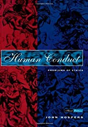 Human Conduct: Problems of Ethics: An Introduction to the Problems of Ethics