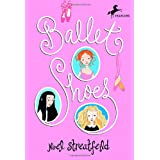 Ballet Shoes (The Shoe Books) ~ Noel Streatfeild