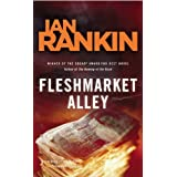 Fleshmarket Alley: An Inspector Rebus Novel (Inspector Rebus Mysteries)by Ian Rankin