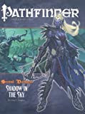 Second Darkness: Shadow in the Sky (Pathfinder Adventure Path)(Greg A. Vaughan)