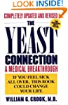 The Yeast Connection: A Medical Break...