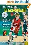 Ich trainiere Basketball (Ich lerne,...