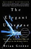 Elegant Universe: Superstrings, Hidden Dimensions and the Quest for the    Ultimate Theory (0606252657) by Brian Greene