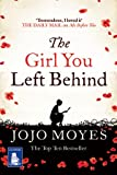 The Girl You Left behind (Large Print Edition) Jojo Moyes