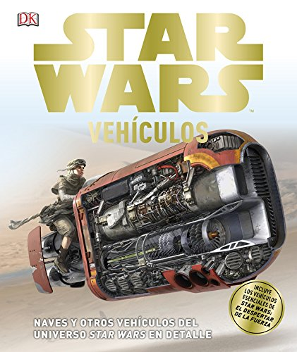 star-wars-vehiculos-naves-y-otros-vehiculos-del-universo-star-wars-en-detalle