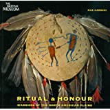 Ritual and Honour: Warriors of the North American Plains