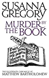 Murder by the Book (Matthew Bartholomew Chronicles) (0751542571) by Gregory, Susanna