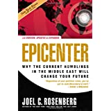 Epicenter 2.0: Why the Current Rumblings in the Middle East Will Change Your Future ~ Joel C. Rosenberg