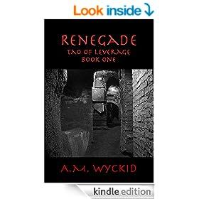 Renegade (Tao of Leverage Book 1)