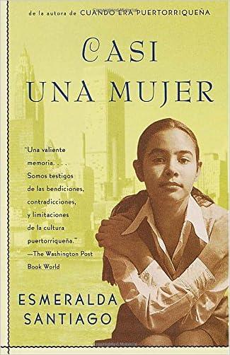 Casi una mujer written by Esmeralda Santiago