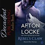 Rebel's Claw: Black Hills Wolves, Book 22 | Afton Locke