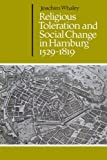 img - for Religious Toleration and Social Change in Hamburg, 1529-1819 (Cambridge Studies in Early Modern History) book / textbook / text book