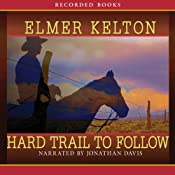 Hard Trail to Follow: Texas Rangers, Book 7 | [Elmer Kelton]