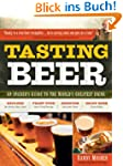 Tasting Beer: An Insider's Guide to t...