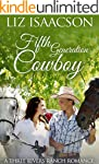 Fifth Generation Cowboy: An Inspirati...