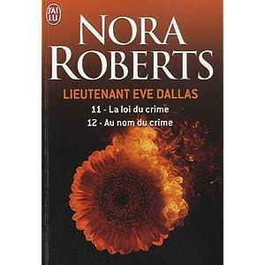 Tome 12 : Au nom du crime de Nora Roberts 51Z9oe-KR4L._SL500_AA300_