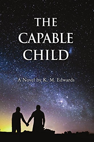 The Capable Child  (The Berger Trilogy Book 3) PDF