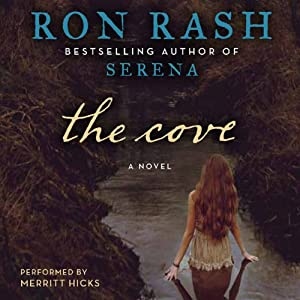 The Cove: A Novel | [Ron Rash]
