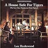 A House Safe For Tigers [VINYL]