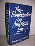 img - for The Transformation of American Law, 1780-1860 New edition by Horwitz, Morton J. (1992) Hardcover book / textbook / text book