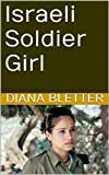 img - for Israeli Soldier Girl book / textbook / text book