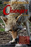Changer: A Novel of the Athanor (1468010476) by Lindskold, Jane