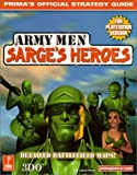 img - for Army Men Sarge's Heroes (PSX) (Prima's Official Strategy Guide) by Eric Lionel Pratte (2000-03-15) book / textbook / text book