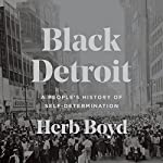 Black Detroit: A People's History of Self-Determination | Herb Boyd