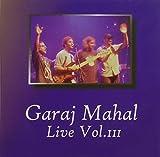 Live 3 by Garaj Mahal (2003-03-18)