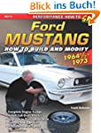 Ford Mustang 1964 1/2 - 1973: How to...