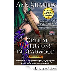 Optical Delusions in Deadwood (Deadwood Humorous Mystery Series #2)