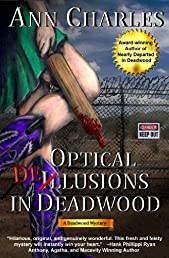 Optical Delusions in Deadwood (Deadwood Mystery Series #2)