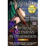 Optical Delusions in Deadwood (Deadwood Humorous Mystery Book 2) ~ Ann Charles