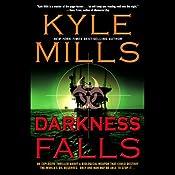 Darkness Falls | [Kyle Mills]