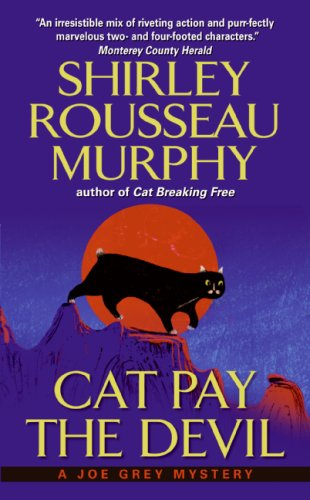 Cat Pay the Devil A Joe Grey Mystery