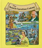 The South Carolina Colony (Thirteen Colonies)