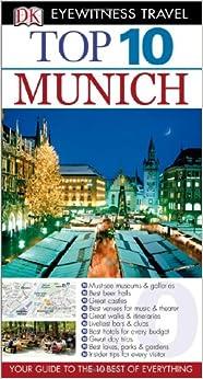top 10 munich eyewitness top 10 travel guide dk publishing draughtsman ltd 9780756695989. Black Bedroom Furniture Sets. Home Design Ideas