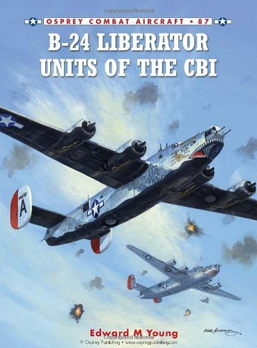 By Edward M. Young B-24 Liberator Units of the CBI (Combat Aircraft) (1st First Edition) [Paperback]