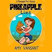 Pineapple Lies: Pineapple Port Mysteries 1   [Amy Vansant]