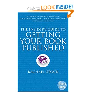 Image: Cover of The Insider's Guide to Getting Your Book Published by Rachael Stock