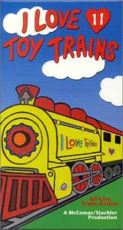 I Love Toy Trains #11 [VHS]