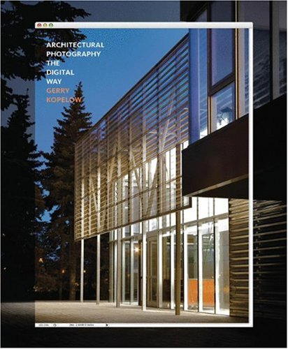 Architectural Photography-the Digital Way