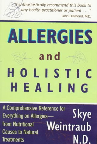 allergies-holistic-healing-a-comprehensive-reference-for-everything-on-allergies-from-nutritional-ca