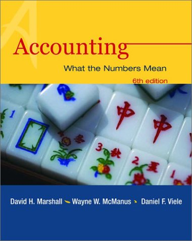 Accounting: What the Numbers Mean, David Marshall, Wayne William McManus, Daniel Viele