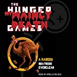 The Hunger but Mainly Death Games: A Parody | Bratniss Everclean