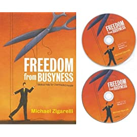 Freedom from Busyness: Biblical Help for Overloaded People (2 Disc Audio CD & Book Set)